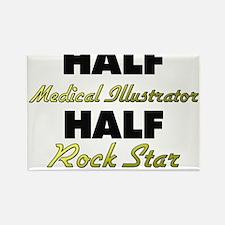 Half Medical Illustrator Half Rock Star Magnets