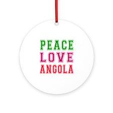 Peace Love Angola Ornament (Round)