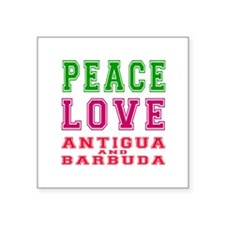 "Peace Love Antigua and Barbuda Square Sticker 3"" x"