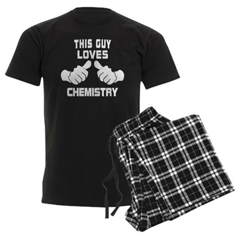 This Guy Loves Chemistry Pajamas