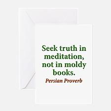 Seek Truth In Meditation Greeting Card