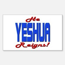 He Reigns! Rectangle Decal