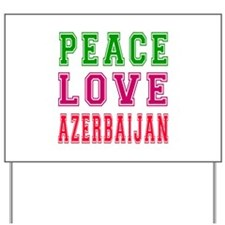 Peace Love Azerbaijan Yard Sign