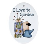 I Love to Garden Oval Ornament