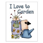 I Love to Garden Small Poster