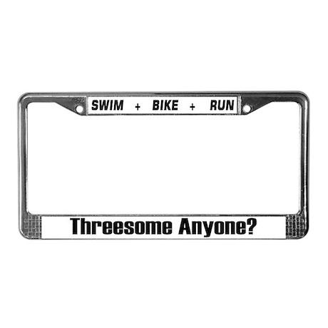 """Threesome Anyone?"" License Plate Frame"