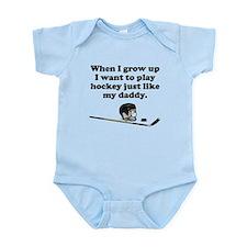 Play Hockey Like My Daddy Body Suit