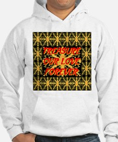 Treasure Our Love Forever Hoodie