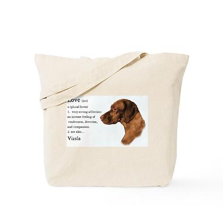 Vizsla Love Is Tote Bag
