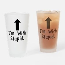 Im With Stupid Drinking Glass