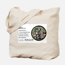 Bullmastiff Love Is Tote Bag