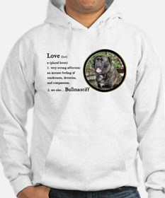 Bullmastiff Love Is Jumper Hoody
