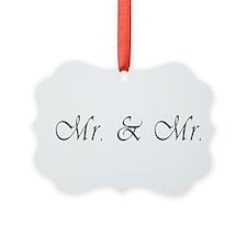 Mr. & Mr. - Gay Marriage Ornament