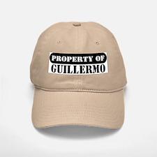 Property of Guillermo Baseball Baseball Cap