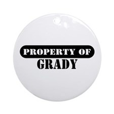 Property of Grady Ornament (Round)