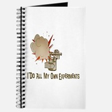 I DO ALL MY OWN EXPERIMENTS Journal