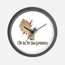 I DO ALL MY OWN EXPERIMENTS Wall Clock