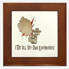 I DO ALL MY OWN EXPERIMENTS Framed Tile