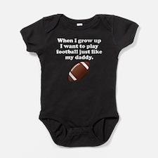 Play Football Like My Daddy Baby Bodysuit