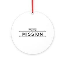 Mission St., San Francisco - USA Ornament (Round)