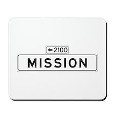 Mission St., San Francisco - USA Mousepad