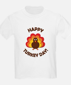 Happy Turkey Day! T-Shirt