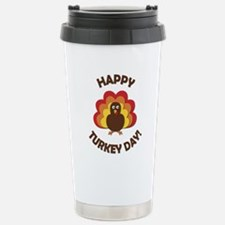 Happy Turkey Day! Stainless Steel Travel Mug
