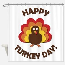 Happy Turkey Day! Shower Curtain