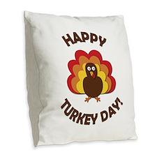 Happy Turkey Day! Burlap Throw Pillow
