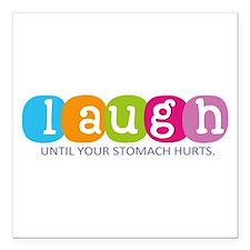 """Laugh Square Car Magnet 3"""" x 3"""""""