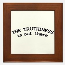 Truthiness is Out There Framed Tile