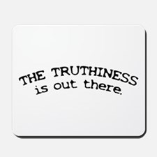 Stephen Colbert/Truthiness Mousepad