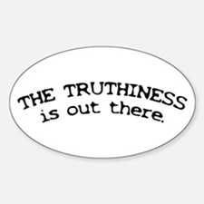 Truthiness is Out There Oval Decal