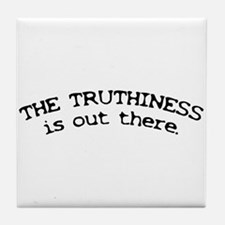 Truthiness is Out There Tile Coaster