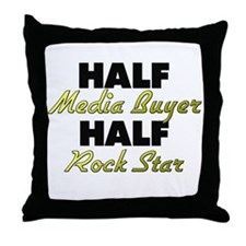 Half Media Buyer Half Rock Star Throw Pillow