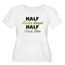 Half Media Buyer Half Rock Star Plus Size T-Shirt