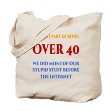 Over 40 Tote Bag