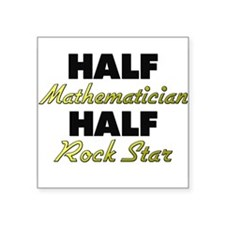 Half Mathematician Half Rock Star Sticker