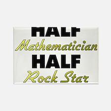 Half Mathematician Half Rock Star Magnets