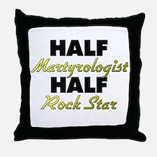 Half Martyrologist Half Rock Star Throw Pillow