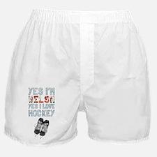 Yes Im Welsh, Yes I Love Hockey Boxer Shorts