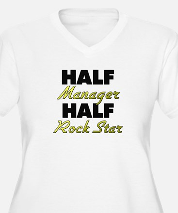 Half Manager Half Rock Star Plus Size T-Shirt