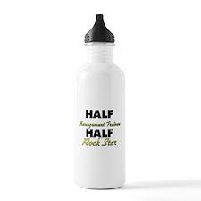 Half Management Trainee Half Rock Star Water Bottl