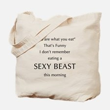 Sexy Beast Tote Bag