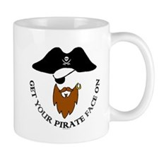 Get Your Pirate Face On Mugs