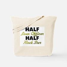 Half Loan Officer Half Rock Star Tote Bag