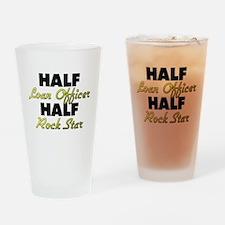 Half Loan Officer Half Rock Star Drinking Glass