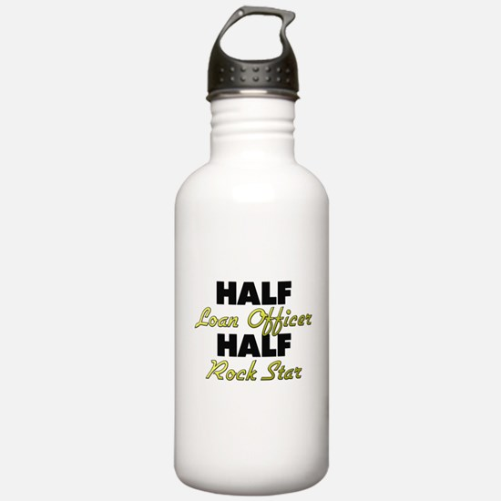 Half Loan Officer Half Rock Star Water Bottle