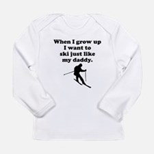 Ski Like My Daddy Long Sleeve T-Shirt