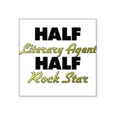 Half Literary Agent Half Rock Star Sticker